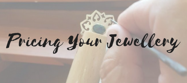 Pricing Your Jewellery