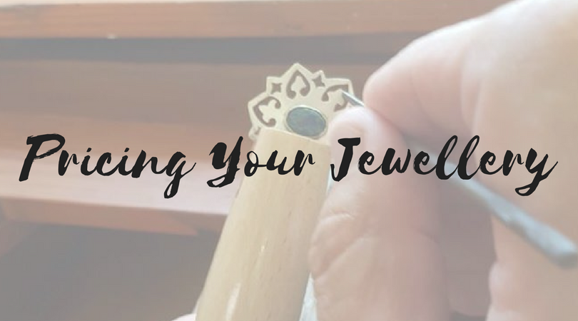 Charge The Customer What The Items Cost: A Guide to Pricing Your Jewellery