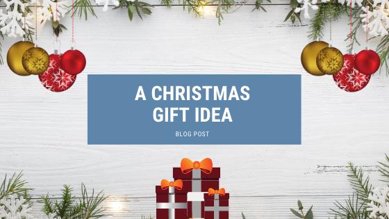 A Christmas Gift Idea